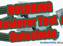 BOLDKING Rasierer Test neu